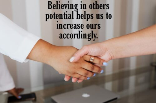 How to believe in others people's potential? 2