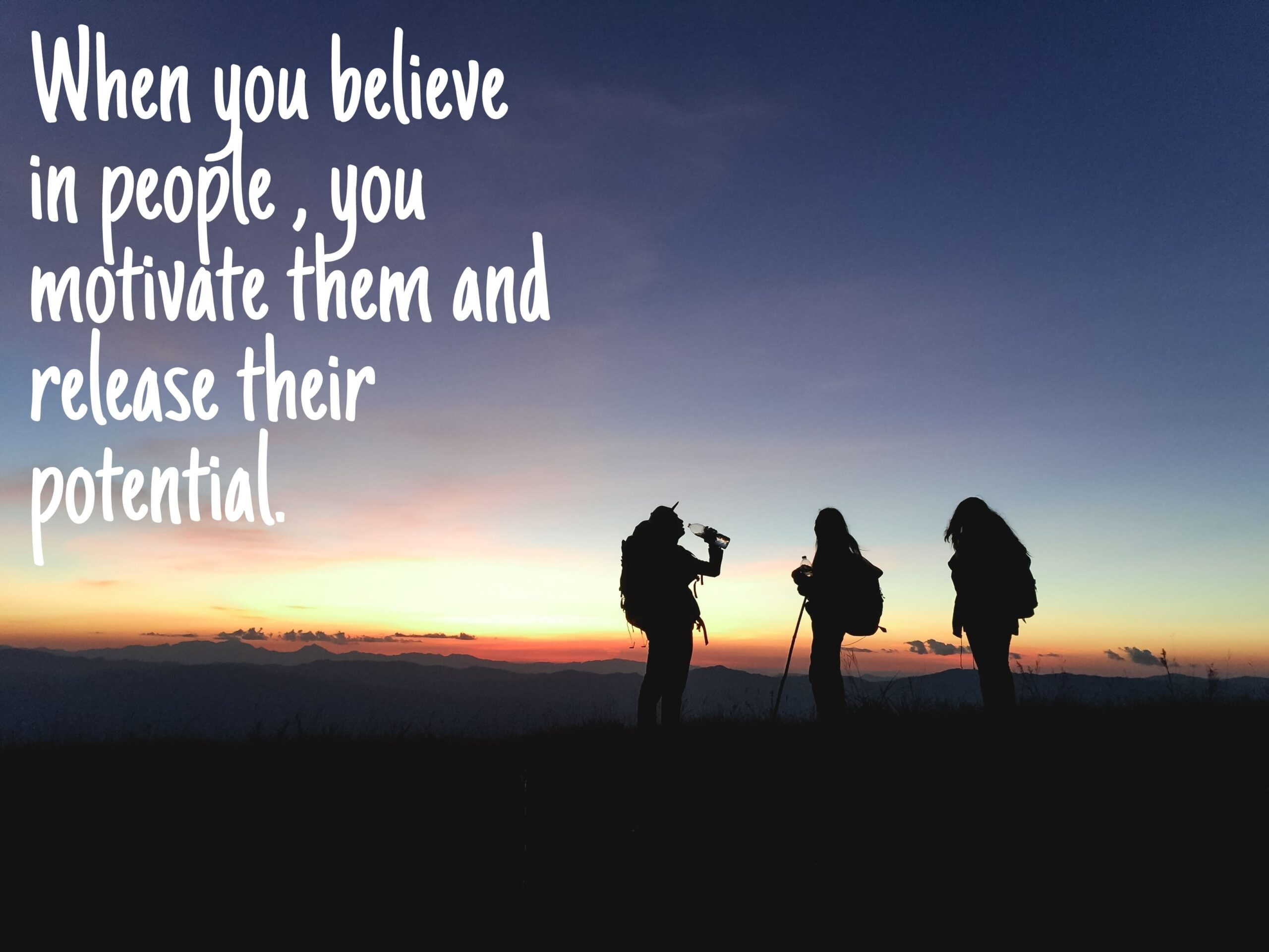 How to believe in others people's potential? 3