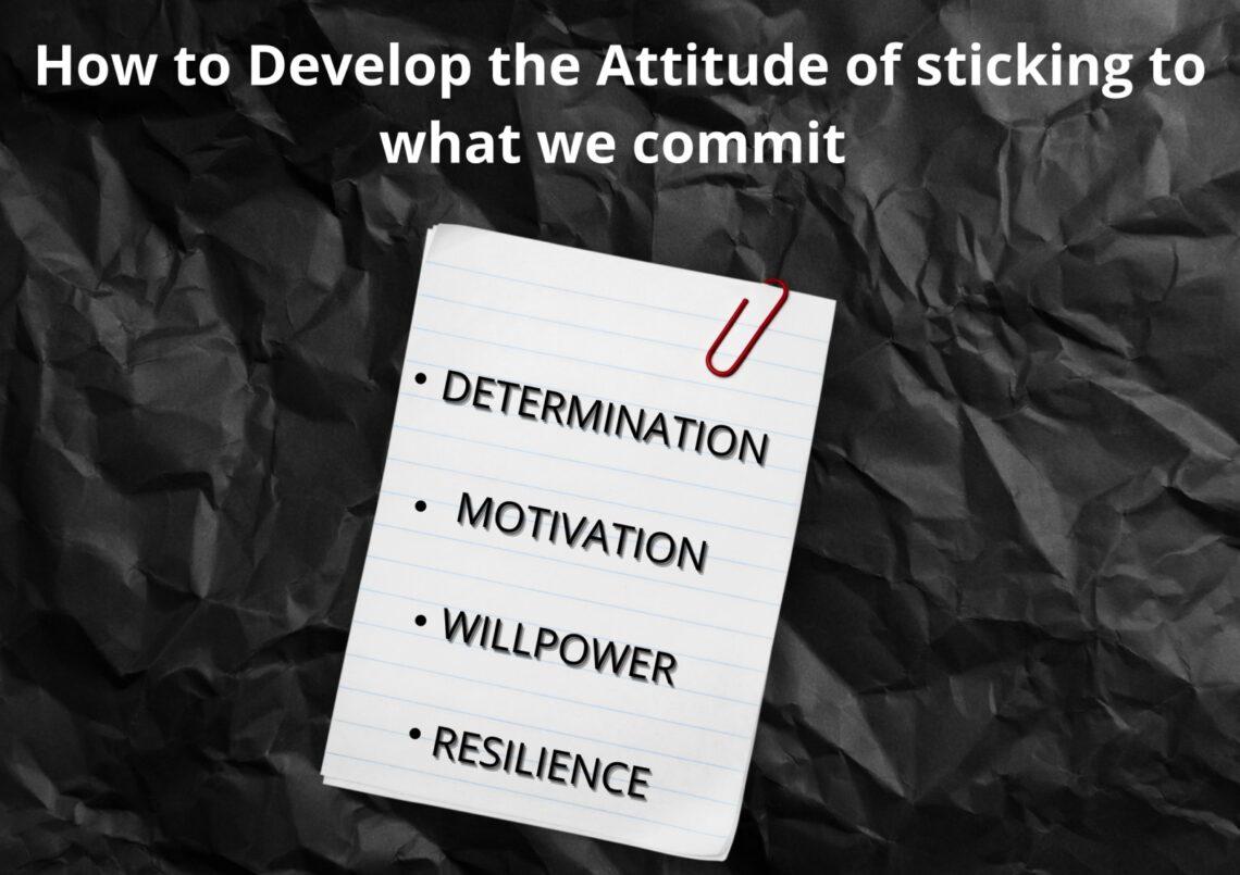 How to stay committed   How to stay committed to your goals   How to stay committed to a goal   How to stay committed to something   Staying committed to goals.